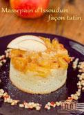 Massepain d'Issoudun façon tatin et sa brunoise de pommes à la vanille